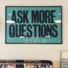 The Importance of Asking Questions